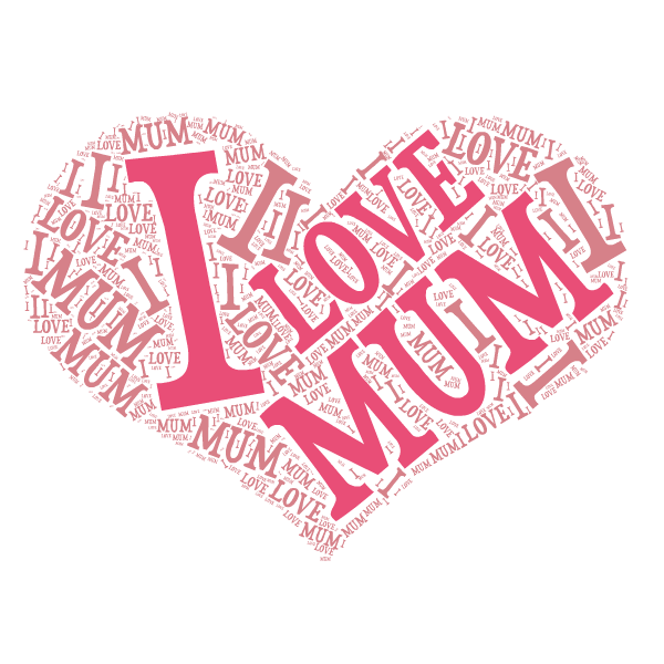 Word art - I love mum